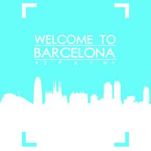 Welcome To Barcelona Skyline C...
