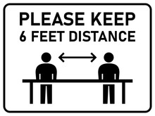 Please Keep 6 Feet Distance Ho...