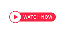 Watch Now Video Play Button Banner Sign Vector Design.