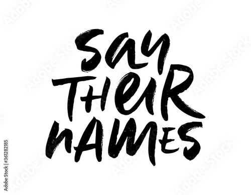 Obraz na plátne Brush lettering Say Their Names