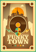 """""""Funky Town"""" Poster Design In Retro Style. Vector Illustration."""