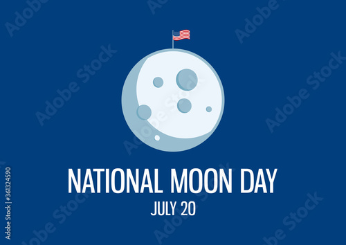 National Moon Day vector. Simple moon with american flag icon vector. Anniversary of landing on the Moon. Moon Day Poster, July 20. Important day