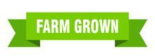 Farm Grown Ribbon. Farm Grown ...