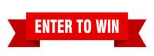 Enter To Win Ribbon. Enter To ...