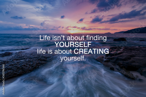 Cuadros en Lienzo Life inspirational and motivation quotes - Life isn't about finding yourself life is about creating yourself