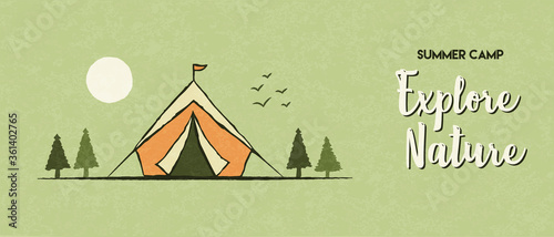 Explore nature banner of summer camp tent