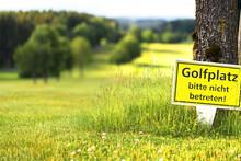 Golfplatz Schild Nicht Betrete...