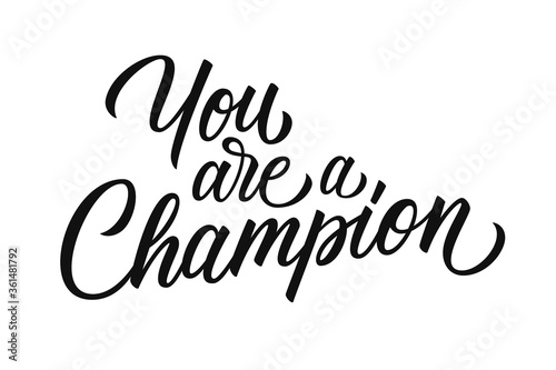 You are a Champion motivational quote Canvas-taulu