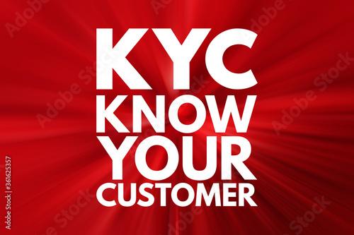 Fotografie, Obraz KYC - Know Your Customer acronym, business concept background