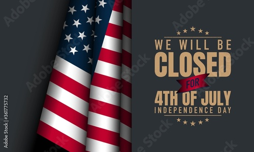 American Independence Day Background. Fourth of July. We will be closed for fourth of july independece day.