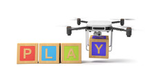 3d Rendering Of Four Colorful ABC Blocks Forming Word 'PLAY', Quadcopter With Camera Putting Final Letter Y At The End Isolated On White Background