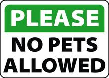 No Pets Allowed Warning Sign V...