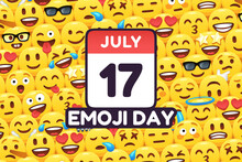Happy Emoji Day 17 July, Calen...