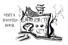 Visit A Haunted House Hallowee...