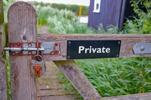 Wooden Gate, Private Sign And...