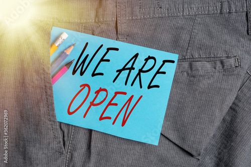 Photo Handwriting text We Are Open