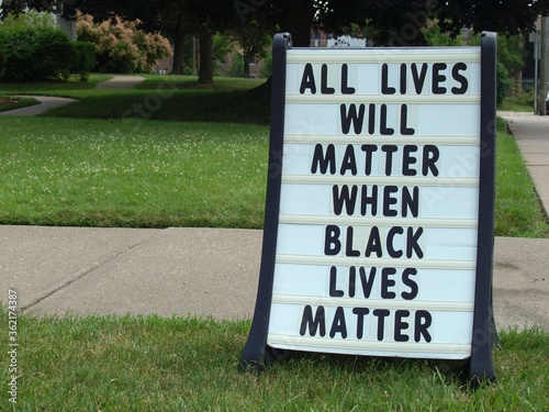 Valokuva A sign outside a church in the summer of 2020 says All Lives Will Matter When Bl