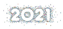 Happy 2021 New Year. 2021 Made Of Many Little People Different Age And Professional Backgrounds