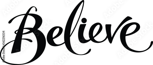Believe - custom calligraphy text Canvas Print