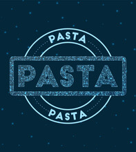 Pasta. Glowing Round Badge. Network Style Geometric Pasta Stamp In Space. Vector Illustration.