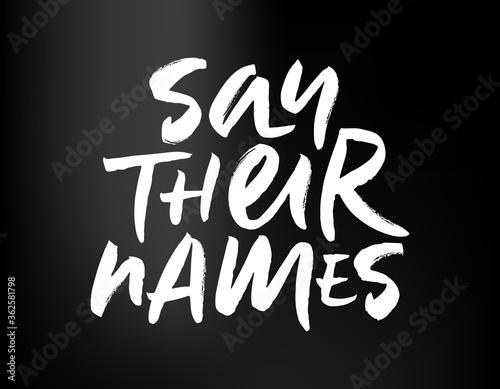 Vászonkép Brush lettering Say Their Names