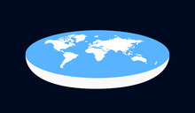 Flat Earth - Planet Earth As Shape Of Plane And Disc. Vector Illustration.