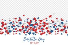 Bastille Day. July 14th France...