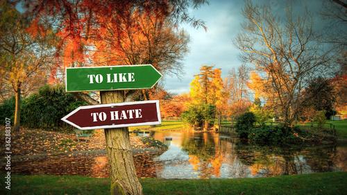 Obraz na plátně Street Sign TO LIKE versus TO HATE