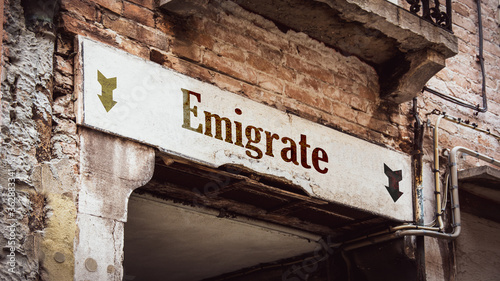 Obraz na plátně Street Sign to Emigrate