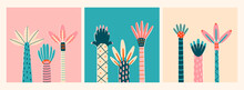Three Abstract Palms. Short And Tall Trees. Different Interpretations Of Wood And Leaves. Hand Drawn Colorful Vector Trendy Illustrations. Cartoon Style, Flat Design. Set Of Three Cards
