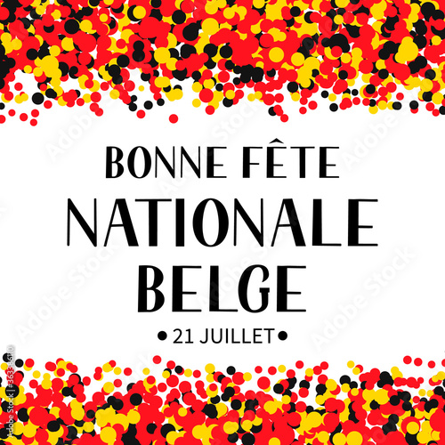 Fototapeta Bonne Fete Nationale Belge Happy Belgian National Day in French hand lettering with confetti. Belgium holiday typography poster. Vector template for banner, flyer, sticker, greeting card obraz