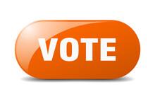 Vote Button. Vote Sign. Key. P...