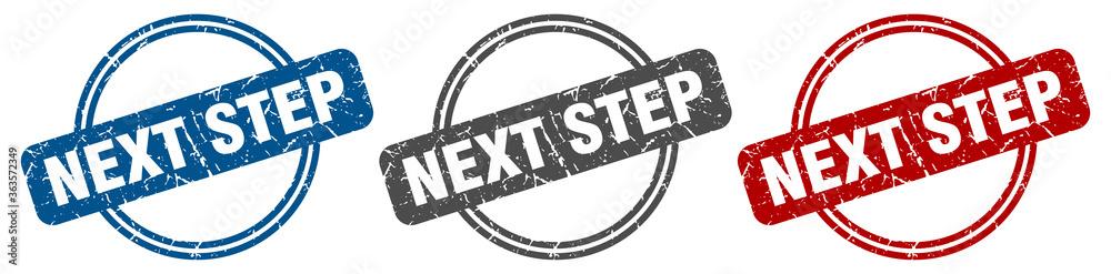 Fototapeta next step stamp. next step sign. next step label set