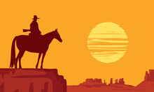 Western Landscape With Wild American Prairies And Silhouette Of A Cowboy Riding A Horse On Top Of A Cliff At The Orange Sunset. Decorative Vector Illustration, Wild West Vintage Background