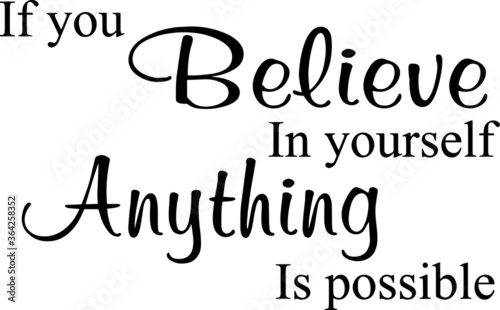 if you believe in yourself anything is possible inspirational quotes and motivat Canvas-taulu
