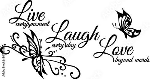 live every moment laugh everyday love beyond words sign inspirational quotes and Fototapet