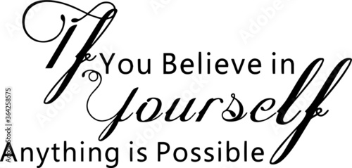 Valokuvatapetti if you believe in yourself anything is possible inspirational quotes and motivat