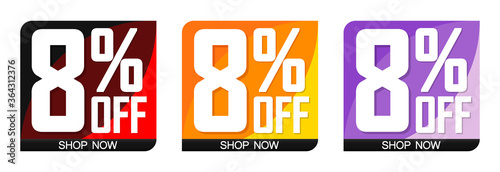 Fototapety, obrazy: Set Sale 8% off bubble banners, discount tags design template, today offers, vector illustration