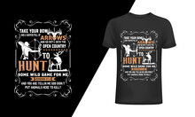 Take Your Bow And Quiver Full Of Arrows, Hunting T-shirt And Poster, Vector Design, Template.  Hunting, Hunting Vector Art, Hunting Design,  Hunting Typography Design, Hunting T-shirt Design. T-shirts