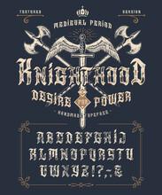 Font Knighthood. Vintage Typef...