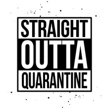 Straight Outta Quarantine - ST...
