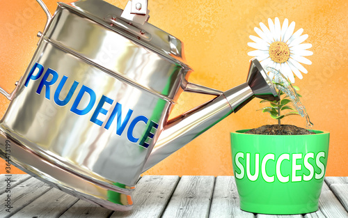 Photo Prudence helps achieving success - pictured as word Prudence on a watering can t