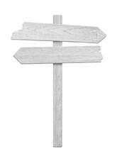 White Wood Arrow Signpost Isol...