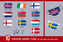 10 European Grunge Flags For Face Mask And Other Ideas. United Kingdom, Ireland, Finland, Netherlands, Norway, Iceland, England, Sweden, Luxembourg, Denmark. All Elements Are On Separate Layers.