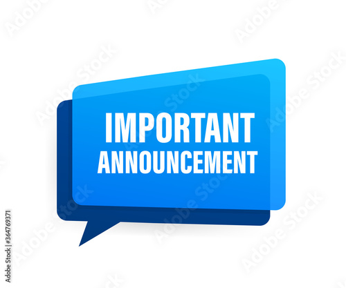 Obraz Important Announcement written on speech bubble. Advertising sign. Vector stock illustration. - fototapety do salonu