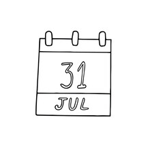 Calendar Hand Drawn In Doodle Style. July 31. World Ranger Day, Ka Hae Hawaii, Date. Icon, Sticker, Element, Design. Planning, Business Holiday