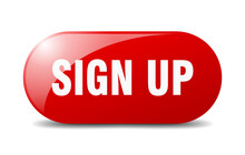 Sign Up Button. Sign Up Sign. ...