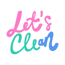 Lets Clean. Covid-19. Sticker ...