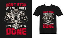 Don't Stop When Hurts Stop Whe...