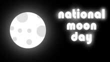 National Moon Day Glowing Text With Moon In Black Background